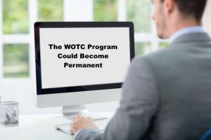 The WOTC Program Could Become Permanent
